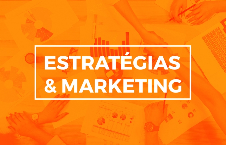 ESTRATÉGIAS & MARKETING
