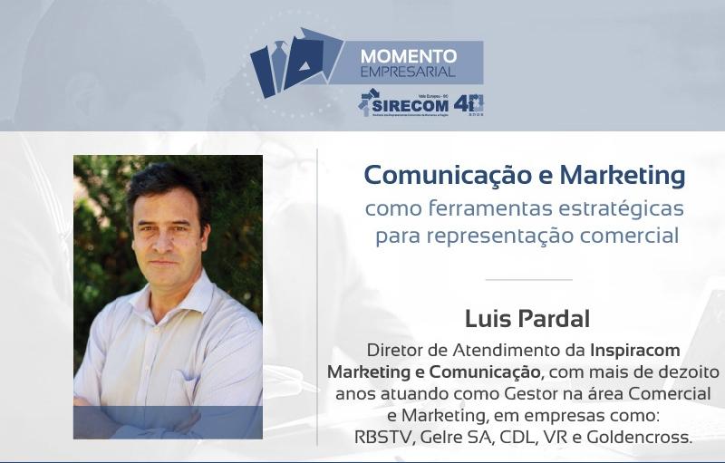 Luis Pardal Diretor de Atendimento da Inspiracom ministra Momento Empresarial do SIRECOM Vale Europeu